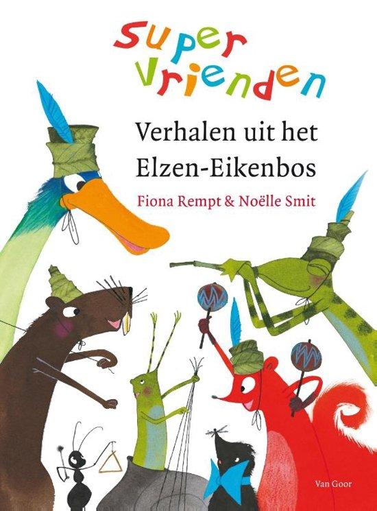 Supervrienden - Verhalen uit het Elzen-Eikenbos