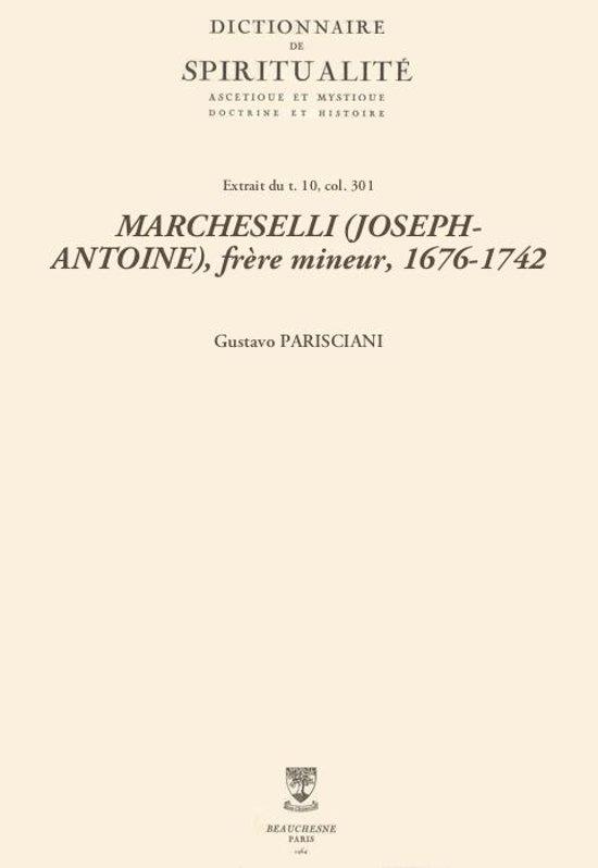 MARCHESELLI (JOSEPH-ANTOINE), frère mineur, 1676-1742