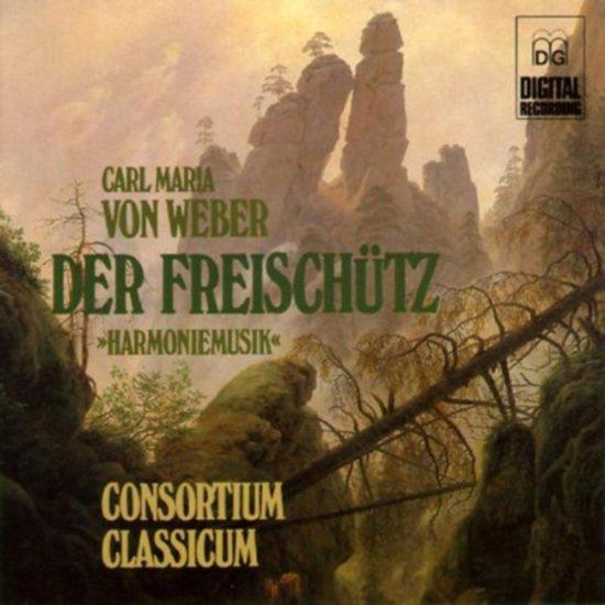 Der Freischutz: Harmoniemusik