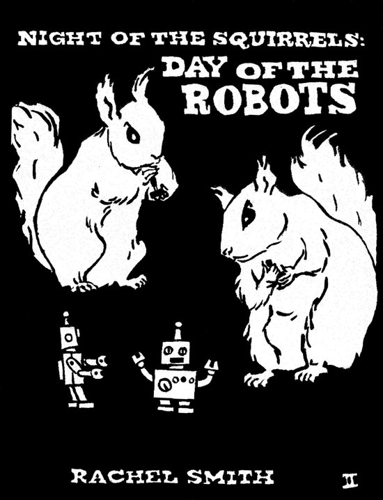 Night of the Squirrels: Day of the Robots