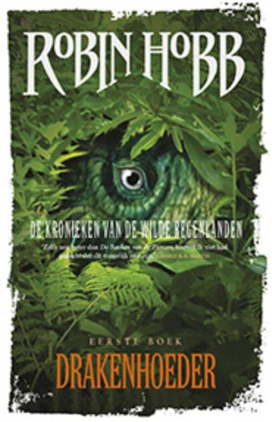 Kronieken Wilde Regenlanden - Drakenhoeder