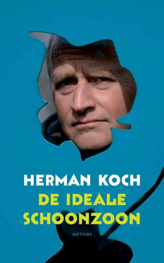 De Ideale Schoonzoon.Bol Com De Ideale Schoonzoon Ebook Herman Koch