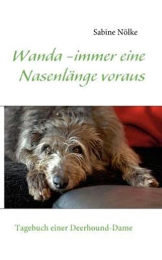 Wanda - immer eine Nasenlange voraus
