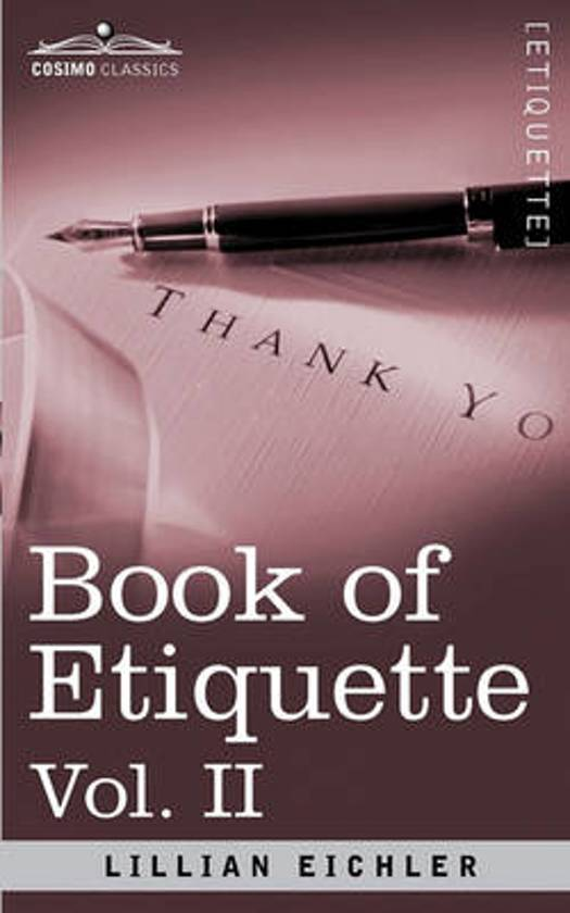Book of Etiquette, Vol. II (in 2 Volumes)