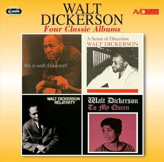 Four Classic Albums: This Is Walt Dickerson/A Sense of Direction/Relativity/To My Queen