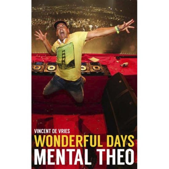 Boek cover Wonderful Days - Mental Theo van Vincent De Vries (Paperback)
