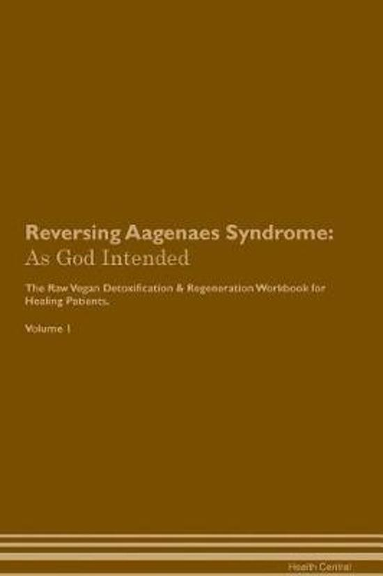 Reversing Aagenaes Syndrome