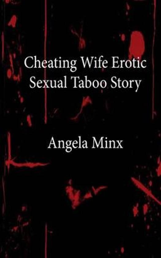 Bol Com Cheating Wife Erotic Sexual Taboo Story 9781484950463 Angela Minx Boeken