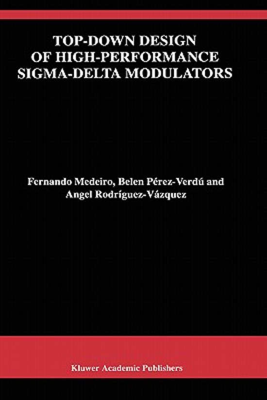 Bolcom Top Down Design Of High Performance Sigma Delta Modulators