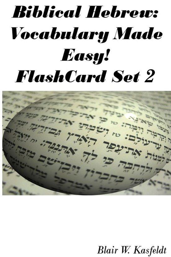 Biblical Hebrew: Vocabulary Made Easy! Flash Cards Set 2