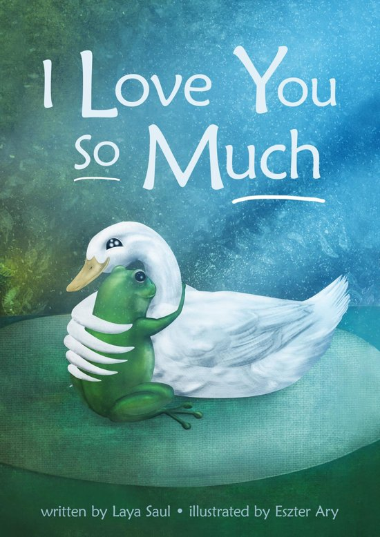 Bolcom I Love You So Much Ebook Laya Saul 9780972322911 Boeken