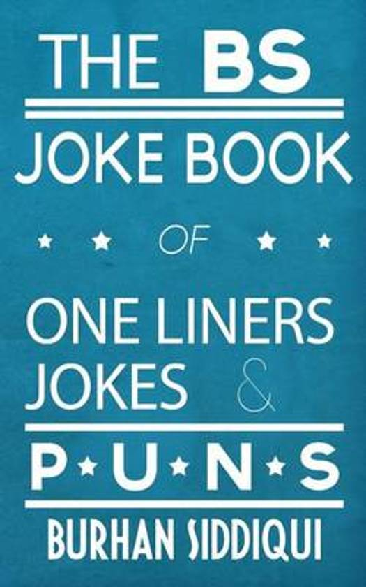 Image of: Dirty The Bs Joke Book Of One Liners Jokes Puns Bolcom Bolcom The Bs Joke Book Of One Liners Jokes Puns Burhan