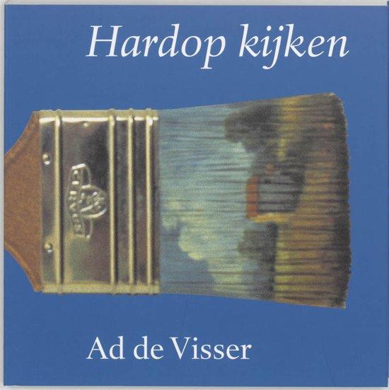 Cover van het boek 'Hardop kijken / druk 9' van Ad de Visser