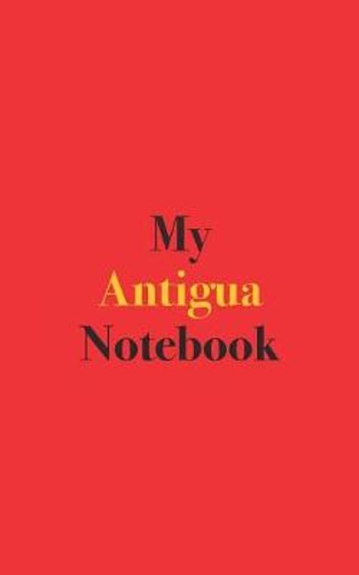 My Antigua Notebook