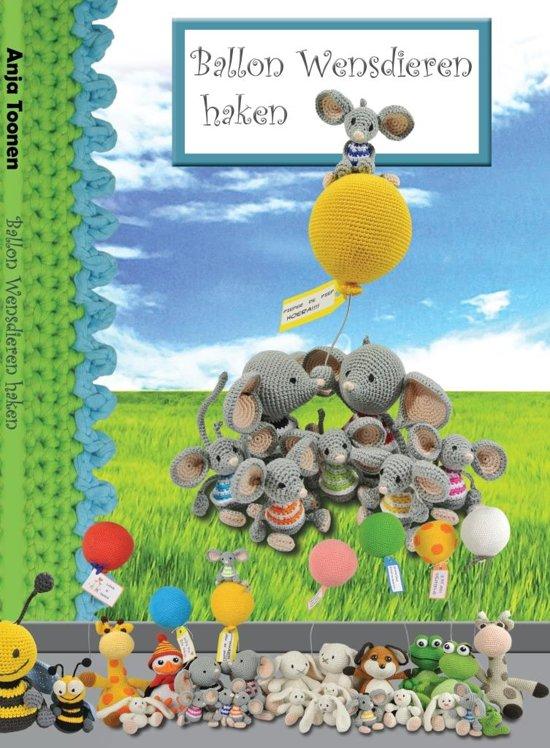 Bolcom Ballon Wensdieren Haken Haakpret Speelgoed