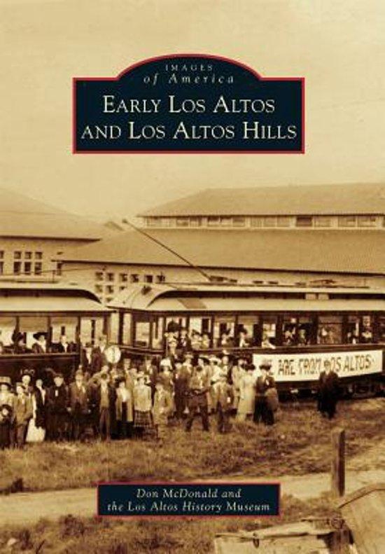 Early Los Altos and Los Altos Hills