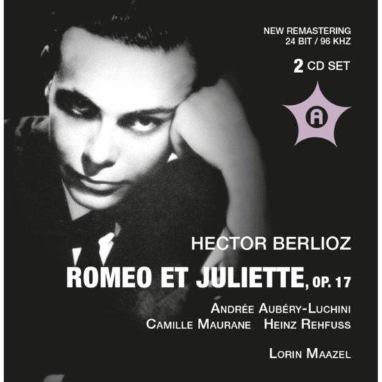 Berlioz: Romeo Et Juliette Op.17 (R