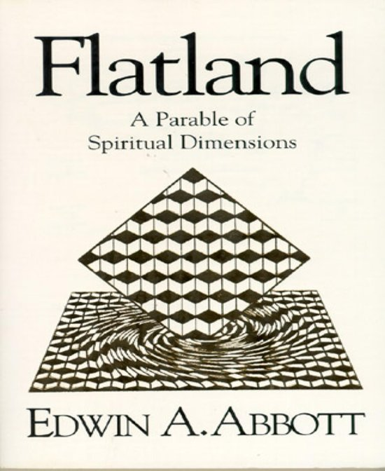 flatland by edwin a abbott essay The paperback of the flatland by edwin a abbott at barnes & noble reprint of the classic essay on the fourth dimension originally published in 1884.