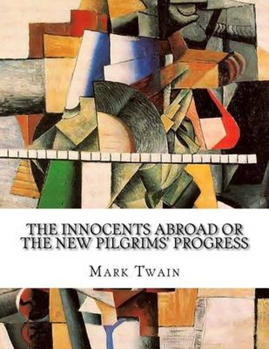 Bol The Innocents Abroad Or The New Pilgrims Progress Mark
