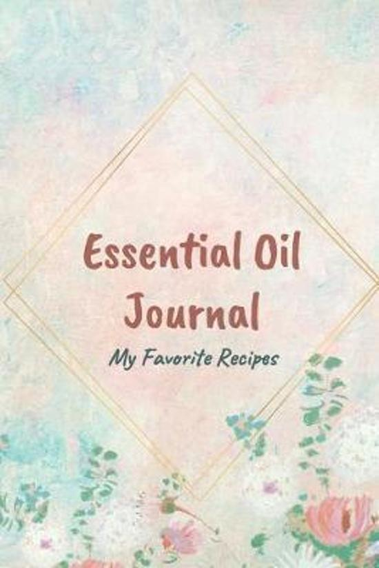 Essential Oil Recipe Journal - Special Blends & Favorite Recipes - 6'' x 9'' 100 pages Blank Notebook Organizer Book 5