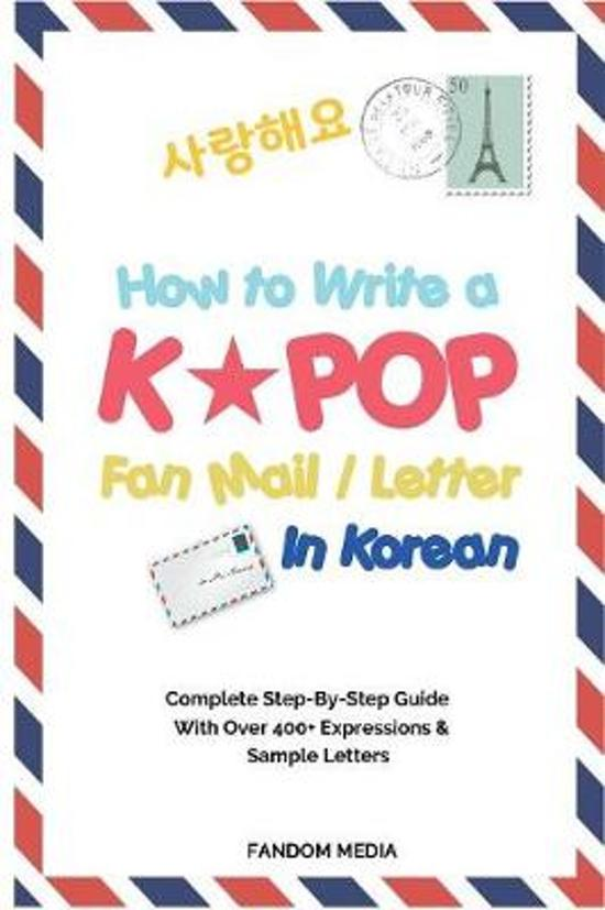 Bol how to write a kpop fan mail letter in korean media how to write a kpop fan mail letter in korean expocarfo Choice Image