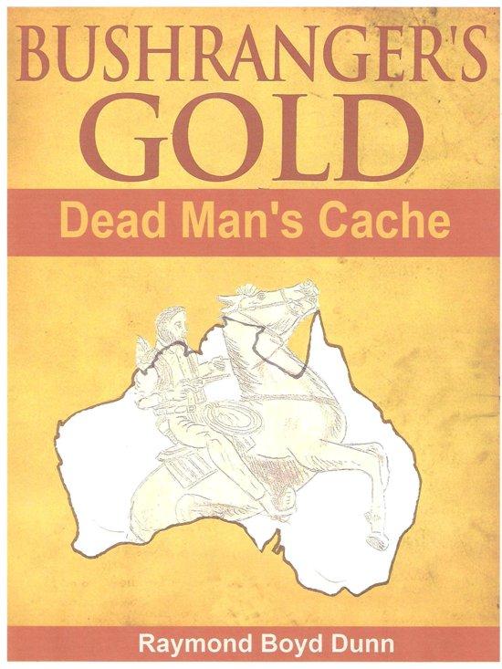 Bushranger's Gold