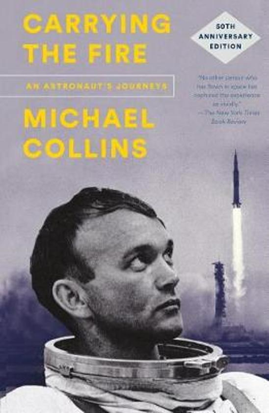 Boek cover Carrying the Fire van Michael Collins (Paperback)
