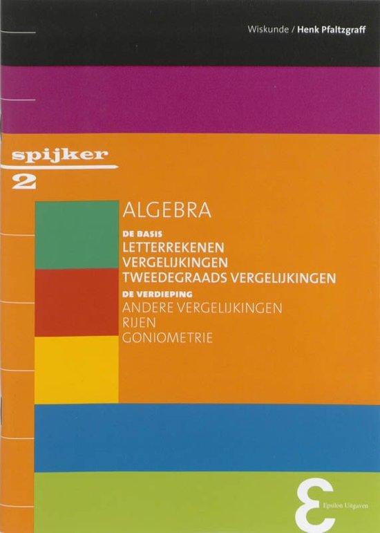 Boek cover Spijkerreeks 2 - Algebra van Henk Pfaltzgraff (Paperback)