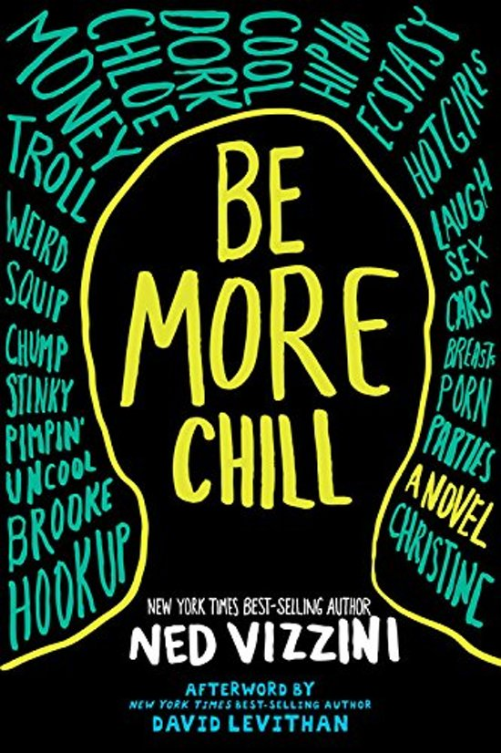 Boek cover Be More Chill van Ned Vizzini (Paperback)