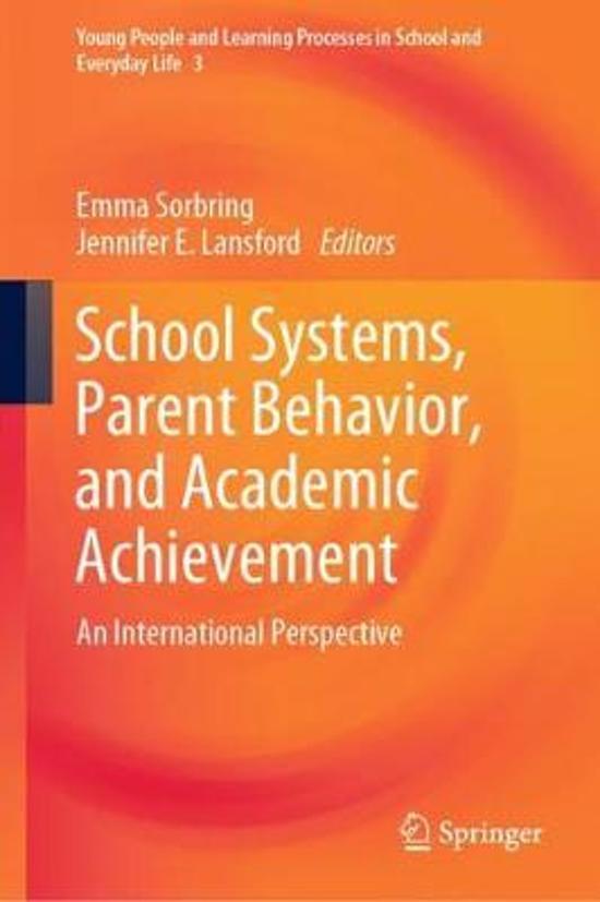 School Systems, Parent Behavior, and Academic Achievement