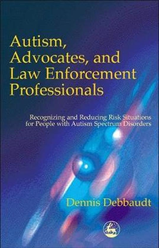 Autism, Advocates, and Law Enforcement Professionals
