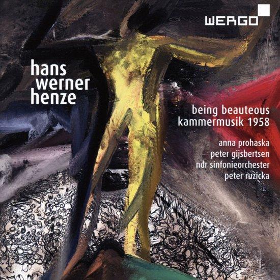 Hans Werner Henze: Being Beauteous; Kammermusik, 1958