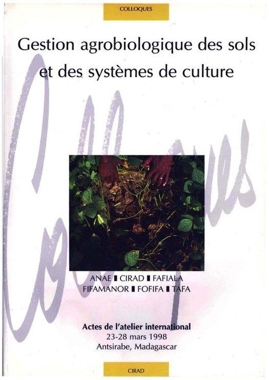 Gestion agrobiologique des sols et des systèmes de culture