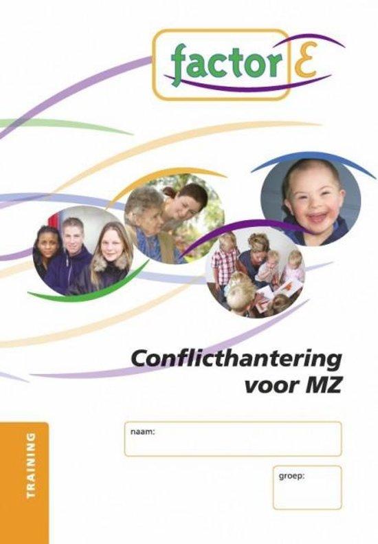 Factor-E - Conflicthantering voor MZ -Training+ www.factor-e.nl - Frederike Lunenberg  