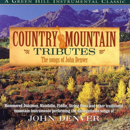 Country Mountain Tribute: John Denver