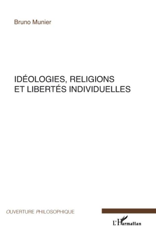 Idéologies, religions et libertés individuelles