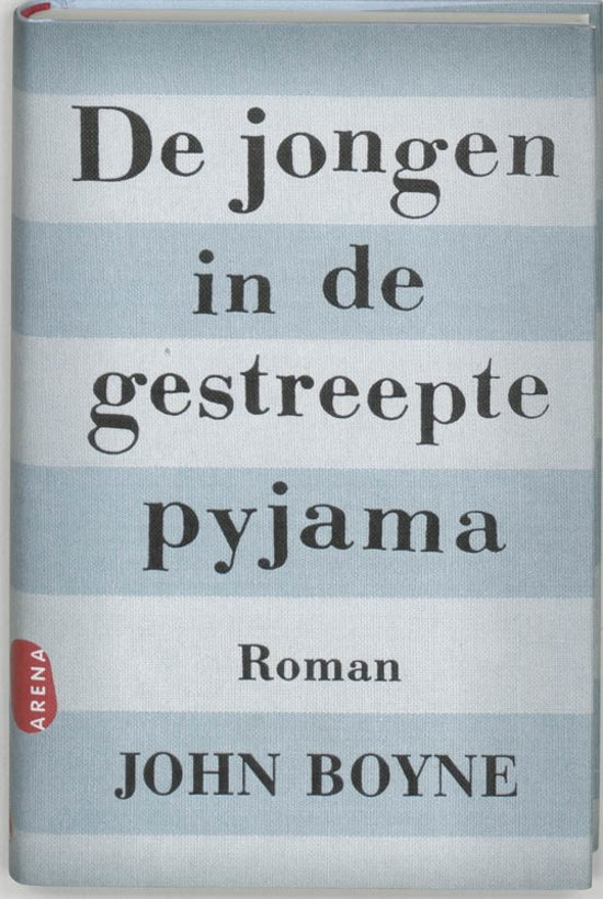 Citaten Uit The Boy In The Striped Pyjamas : Bol de jongen in gestreepte pyjama john boyne
