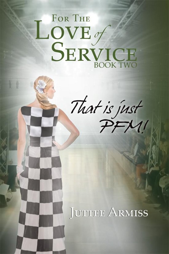 For the Love of Service Book 2