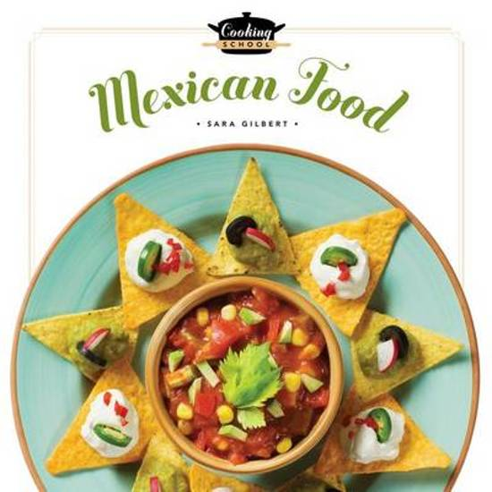 Cooking School Mexican Food