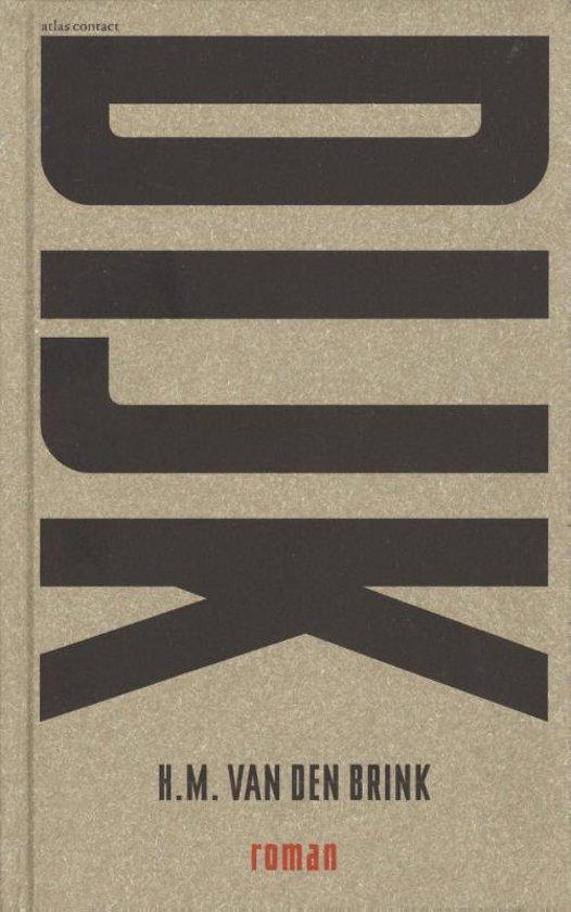 Boek cover Dijk van H.M. van den Brink (Hardcover)