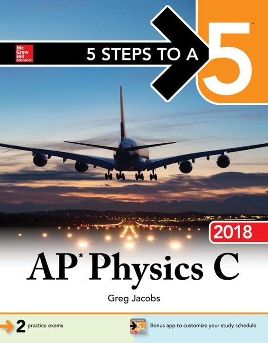 5 Steps to a 5: AP Physics C 2018