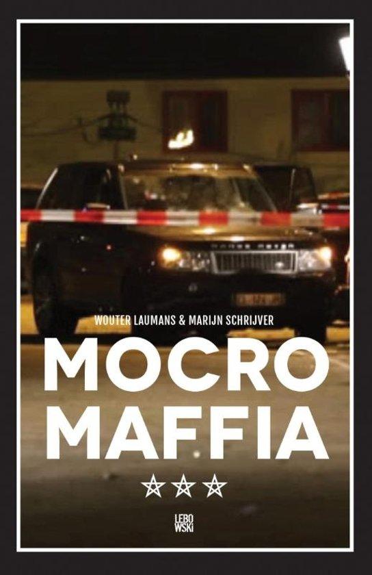 Boek cover Mocro maffia van Wouter Laumans & Marijn Schrijve (Paperback)
