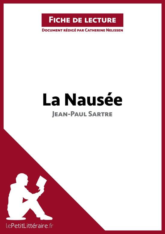 La Nausée de Jean-Paul Sartre (Fiche de lecture)