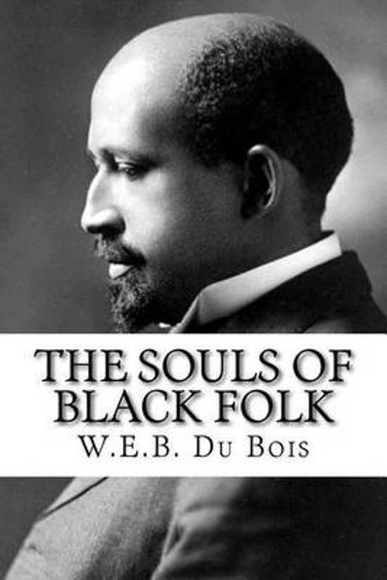 an analysis of double consciousness in the souls of black folk a book by w e b du bois About the souls of black folk the landmark book and double-consciousness this edition of du bois wrote web du bois in the souls of black folk.