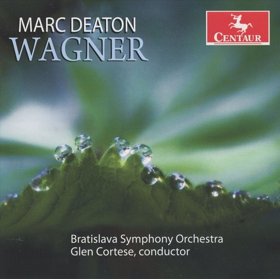 Marc Deaton: Wagner