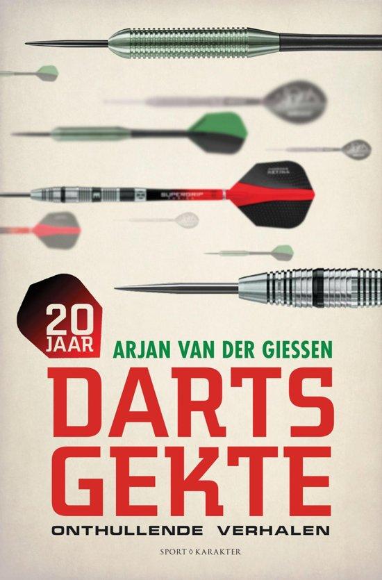 20 jaar dartsgekte - Arjan van der Giessen