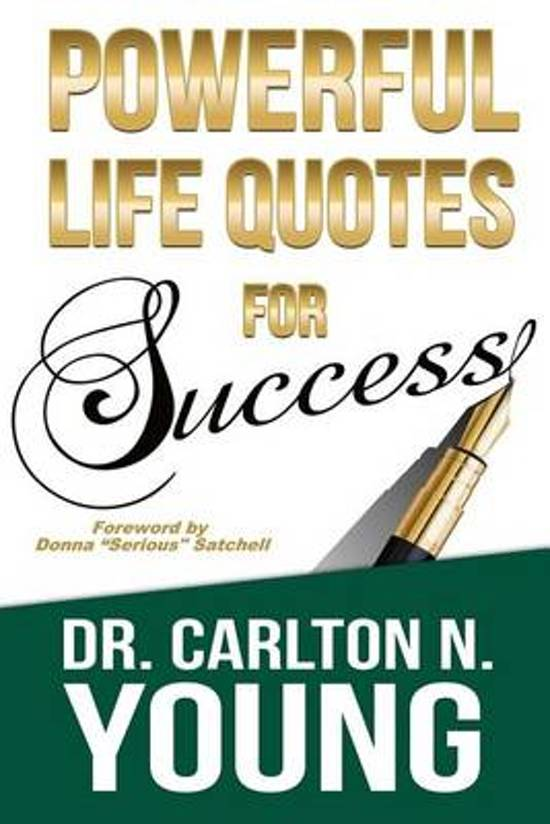 Bol Com Powerful Life Quotes For Success Dr Carlton N Young