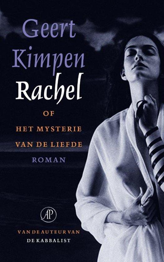 Rachel, of het mysterie van de liefde