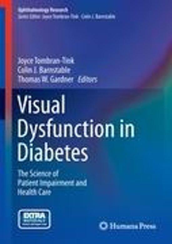 Visual Dysfunction in Diabetes