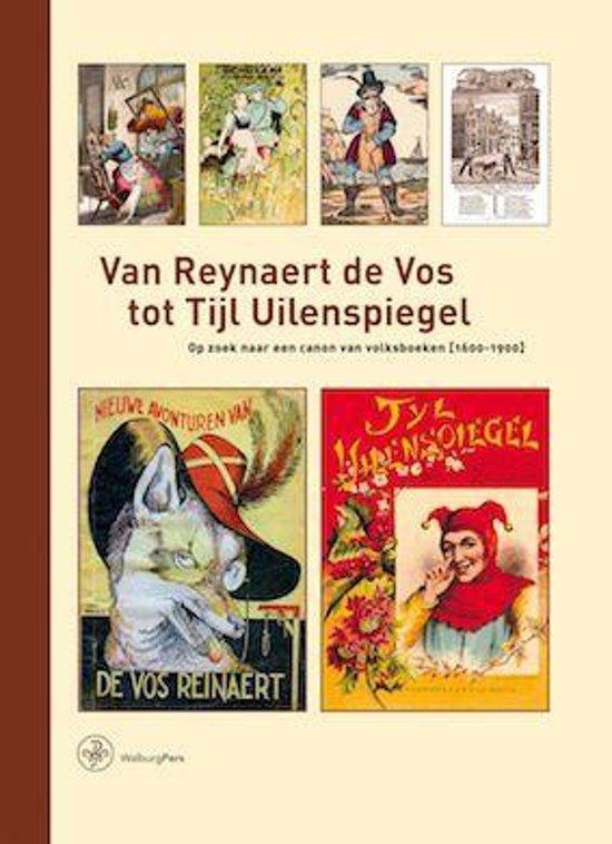 Boek cover Bijdragen tot de Geschiedenis van de Nederlandse Boekhandel. Nieuwe Reeks 16 - Van Reynaert de Vos tot Tijl Uilenspiegel van Peter Cuijpers (Hardcover)